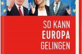 Europa ist die Lösung, nicht das Problem