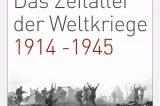 """""""Das Zeitalter der Weltkriege""""- Premiere im DHM in Berlin"""